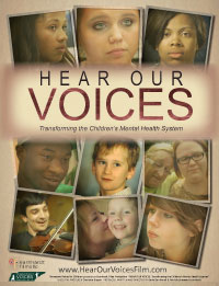 HEAR OUR VOICES: Transforming the Children's Mental Health System