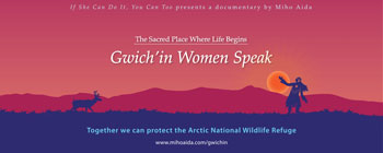The Sacred Place Where Life Begins – Gwich'in Women Speak