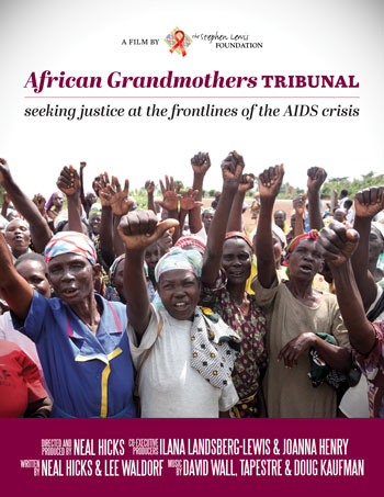 African Grandmothers Tribunal: Seeking justice at the frontlines of the AIDS crisis